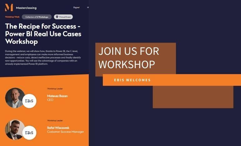 EBIS zaprasza - The Recipe for Success - Power BI Real Use Cases Workshop